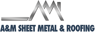 A&M Sheet Metal & Roofing